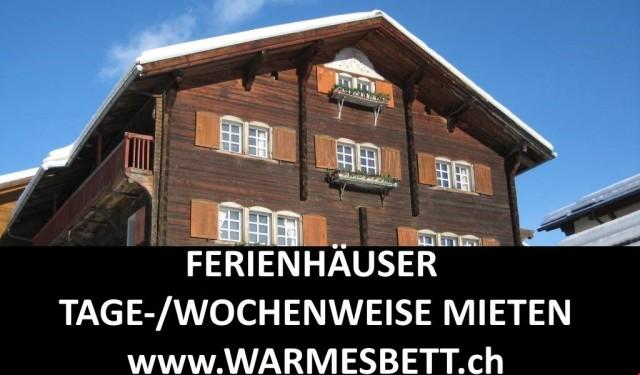 FERIENHÄUSER TAGE-/WOCHENWEISE MIETEN AUF www.WARMESBETT.ch 12633541